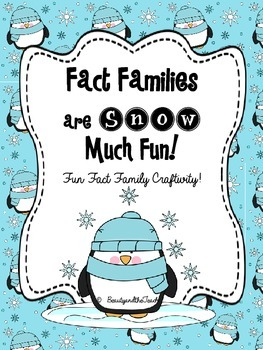 Fact Families are Snow Much Fun! - Penguin Craftivity