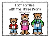 Fact Families with the Three Bears ~ Related Facts