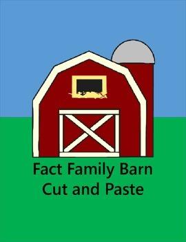 Fact Family Barn- Cut and Paste- Free Worksheets