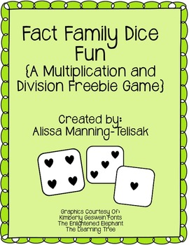 Fact Family Dice Game {Mult... by Alissa Manning-Telisak ...