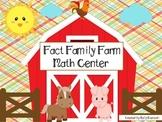 Fact Family Farm Math Center