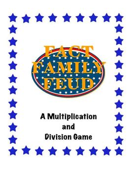 Fact Family Feud Multiplication and Division
