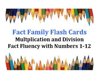 Fact Family Flash Cards - Multiplication & Division