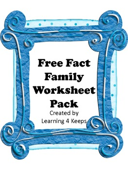 Fact Family Fun worksheets by Learning 4 Keeps