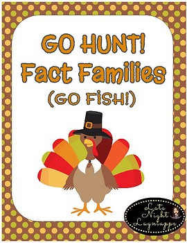 Fact Family Go Hunt! (A Thanksgiving Themed Go Fish Game)