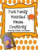 Fact Family Haunted House Craftivity