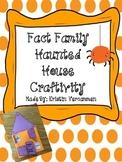 Fact Family Haunted House Craftivity