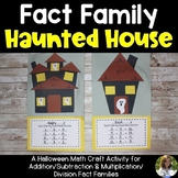 Fact Family Haunted Houses Math Craftivity