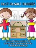 Fact Family Houses: Cut & Paste Worksheets for Interactive Math Notebooks