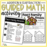 Addition & Subtraction Guided Math Activity Fact Family Houses