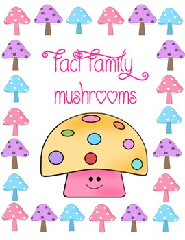 Fact Family Mushrooms
