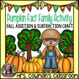 Fact Family Pumpkins- Fall Math Craftivity