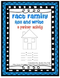 Fact Family Roll and Write