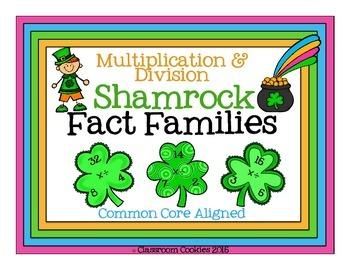 Fact Family Shamrocks--Multiplication & Division--3.OA.6 & 3.OA.7