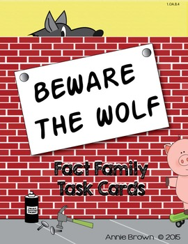 Fact Family Task Cards - Beware the Wolf - The Three Little Pigs