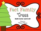 Christmas Math Center and Craft - Fact Family Trees