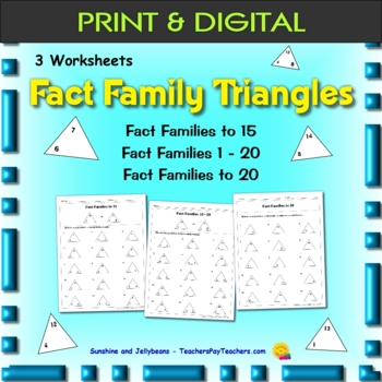 Fact Family Triangles - 3 worksheets - Addition & Subtraction - Grade 1 & 2