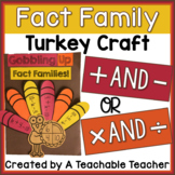 Fact Family Turkey Craft (Addition & Subtraction OR Multip