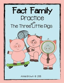 Fact Family Worksheets - The Three Little Pigs