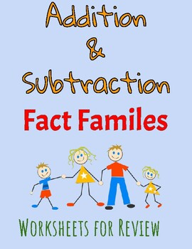 Fact Family Worksheets for Addition and Subtraction