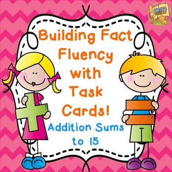 Fact Fluency!  Addition Facts - Sums to 15 Grades 1-3