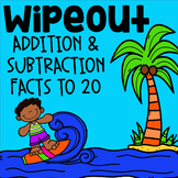 Fact Fluency Addition and Subtraction to 20 Math Game - WipeOut