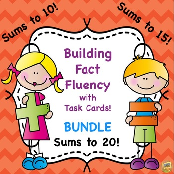 Fact Fluency!  BUNDLE Addition Facts - Sums to 10, 15, and 20 Grades 1-3
