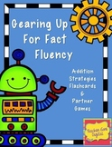 Addition Fact Fluency Fun - Games and Flashcards for Addition Strategies