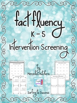 Fact Fluency Intervention Screening Quizzes