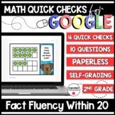 Fact Fluency Within 20 Paperless Google Quick Checks | 2.OA.2