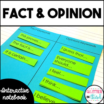 Fact and Opinion - Reading Interactive Notebook