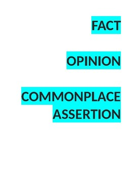 Fact, Opinion, Commonplace Assertion quiz
