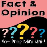 Fact & Opinion Mini Unit **NO PREP**