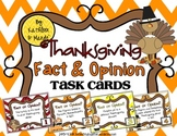 Thanksgiving Fact & Opinion: Task Cards & Posters