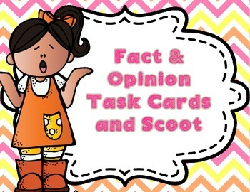 Fact & Opinion Task Cards and Scoot