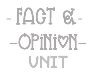 Fact & Opinion Unit