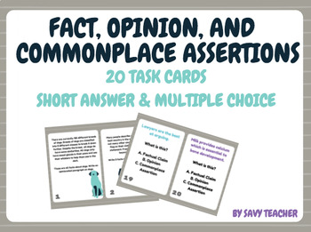Fact, Opinion, and Commonplace Assertion - 20 Task Cards