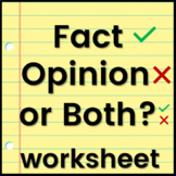 Fact, Opinion, or Both? Worksheet