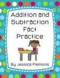 Fact Tests for Addition/Subtraction Strategy Practice