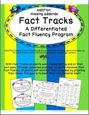 Fact Tracks Missing Addends: A Differentiated Fact Fluency