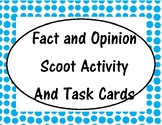 Fact Vs. Opinion Task Cards and Scoot Activity