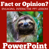 Fact and Opinion PowerPoint | Facts and Opinions Activity