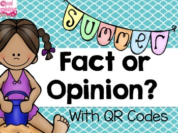 Summer Fact and Opinion