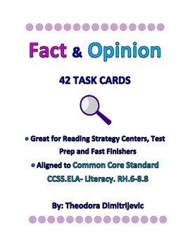 Fact and Opinion: 42 Common Core CCSS. ELA- Literacy. RH. 6-8.8 Task Cards