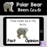 Fact and Opinion Boom Cards | Polar Bears
