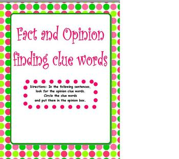 Fact and Opinion Clue Words