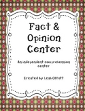Fact and Opinion Comprehension Center