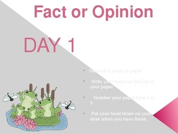 Fact and Opinion Day 1