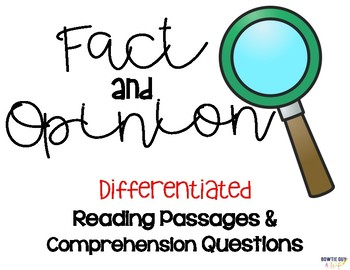 Fact and Opinion Differentiated Leveled Texts and Questions