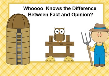 Fact and Opinion Down on the Farm